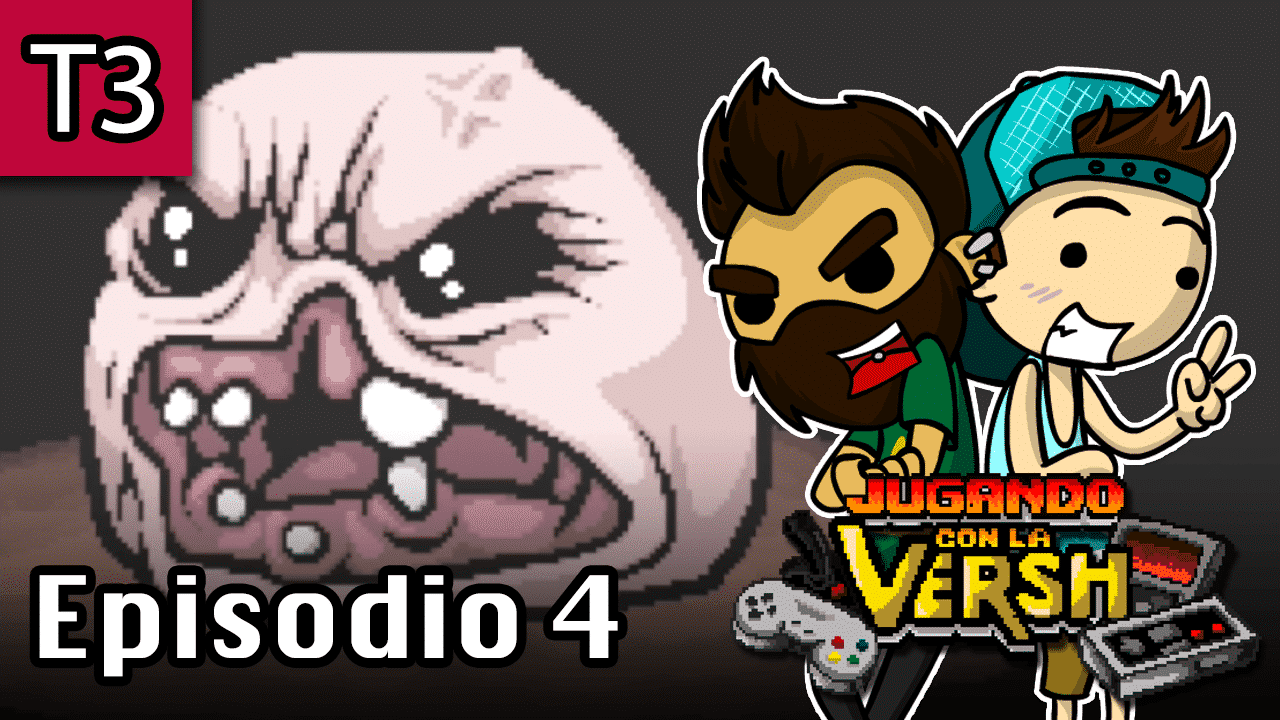 Episodio 4: The Binding of Isaac: Afterbirth+ – Parte 1